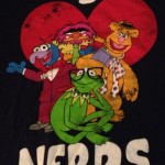 Muppets I Love Nerds