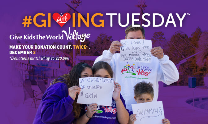 #GivingTuesday Give Kids The World Village