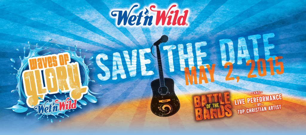 wet 'n wild waves of glory battle of the bands Wet 'n Wild