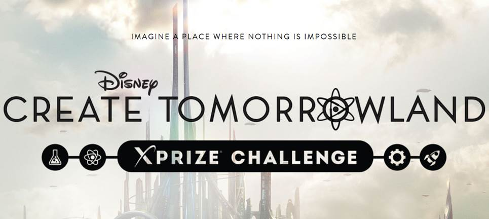 Disney's Create Tomorrowland – XPRIZE Challenge