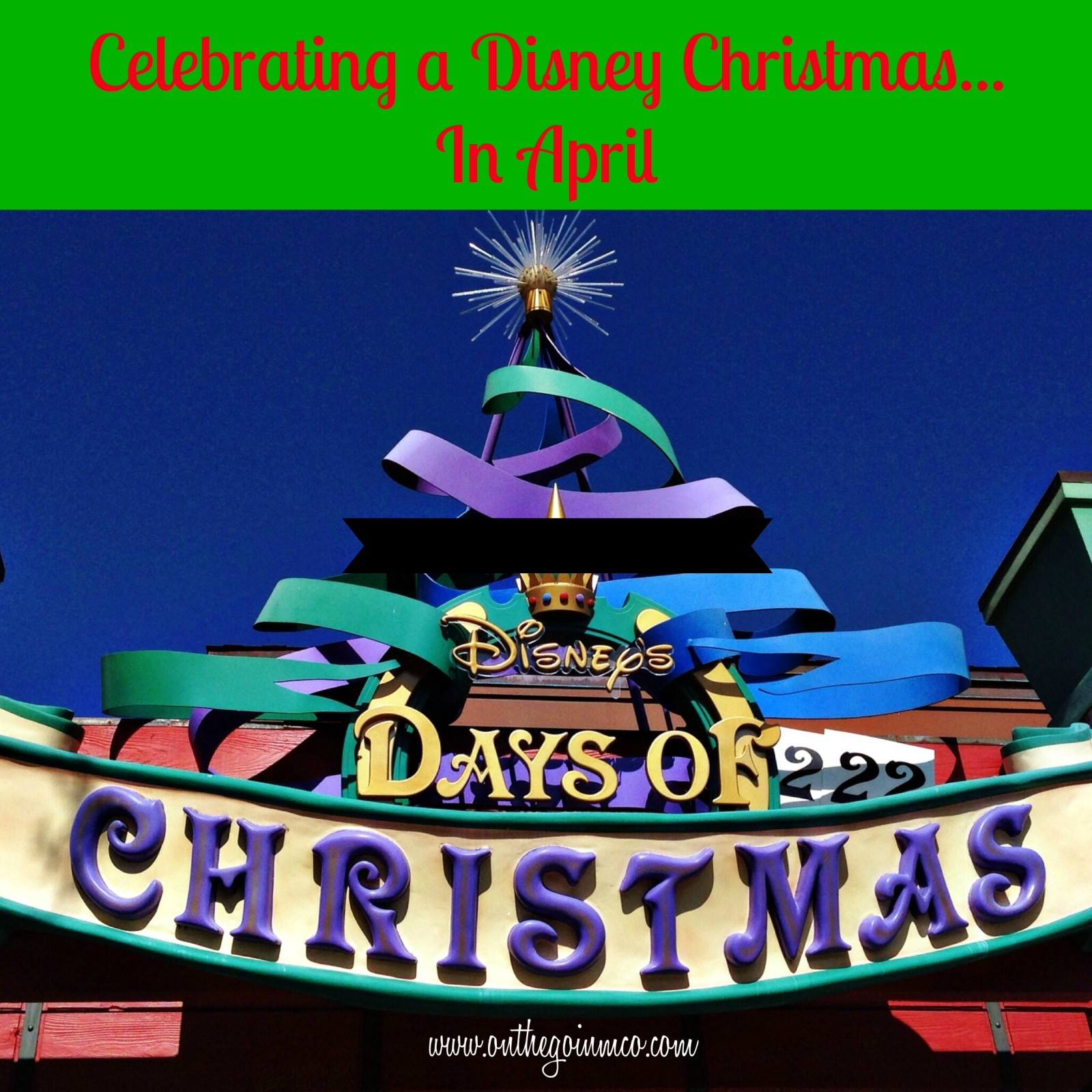 Disney Christmas in April
