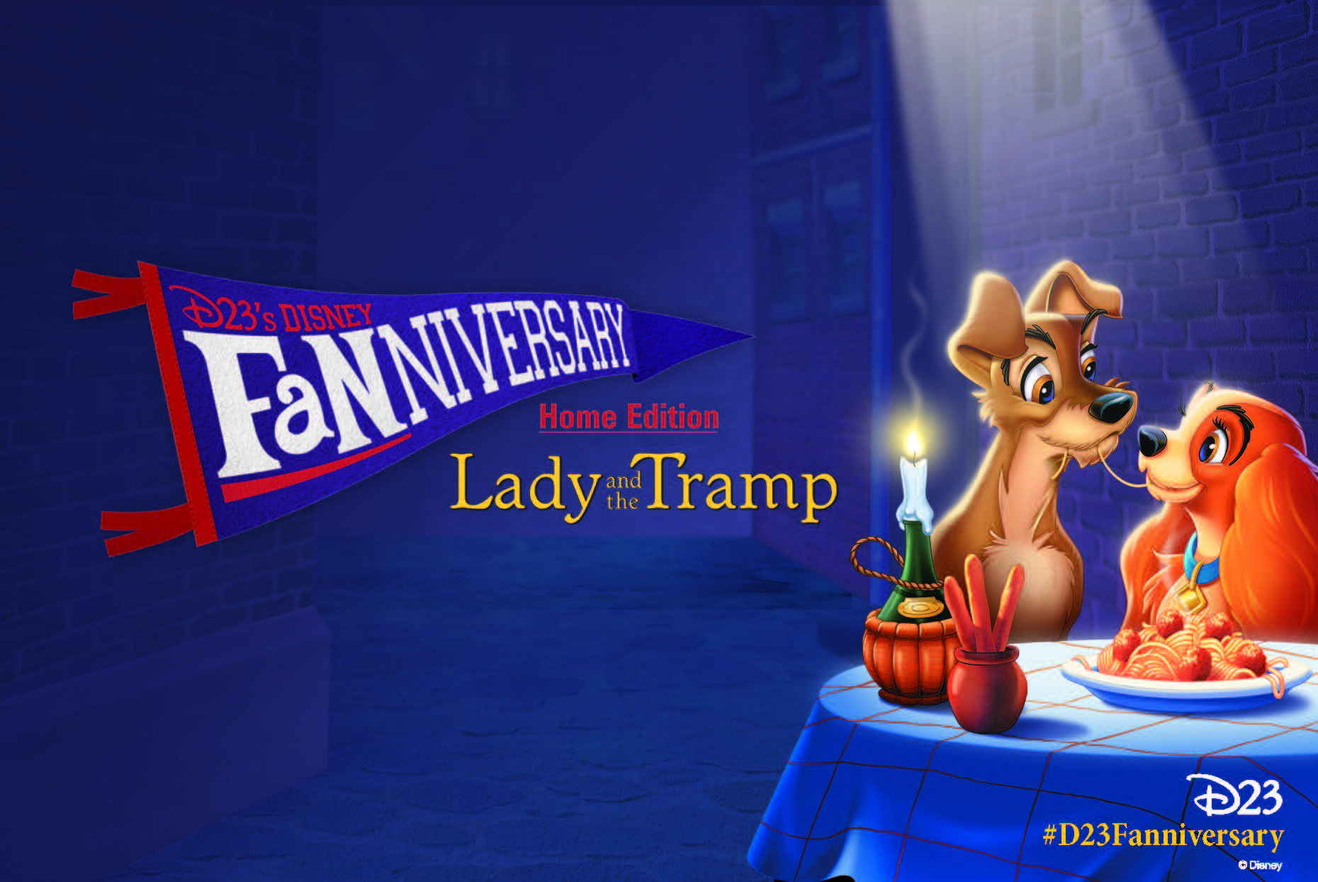 Disney D23 Fanniversary at Home Celebration Lady and the Tramp