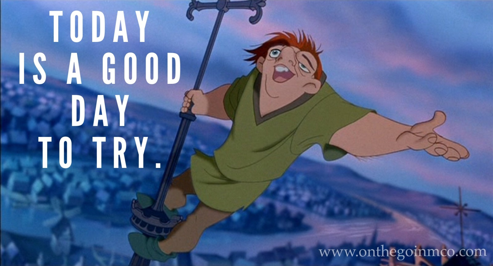 Disney Movie Quotes After a long week Quasimodo The Hunchback of Notre Dame