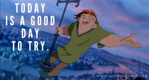Disney Quotes Motivating Monday The Hunchback of Notre Dame