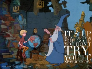Disney Quotes Motivating Monday Sword in the Stone