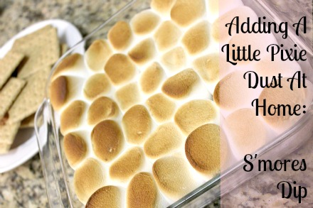 Adding A Little Pixie Dust At Home S'mores Dip