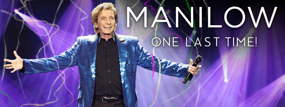Barry Manilow One Last Time Tour Amway Center