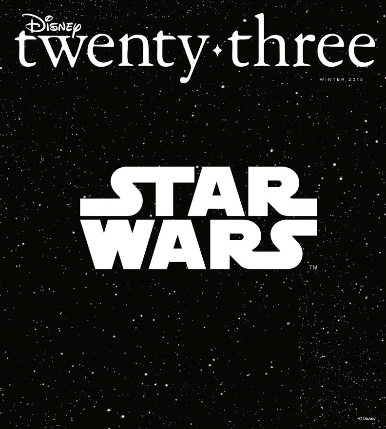 D23 Disney Twenty-Three Magazine Fall 2015 Star Wars The Force Awakens