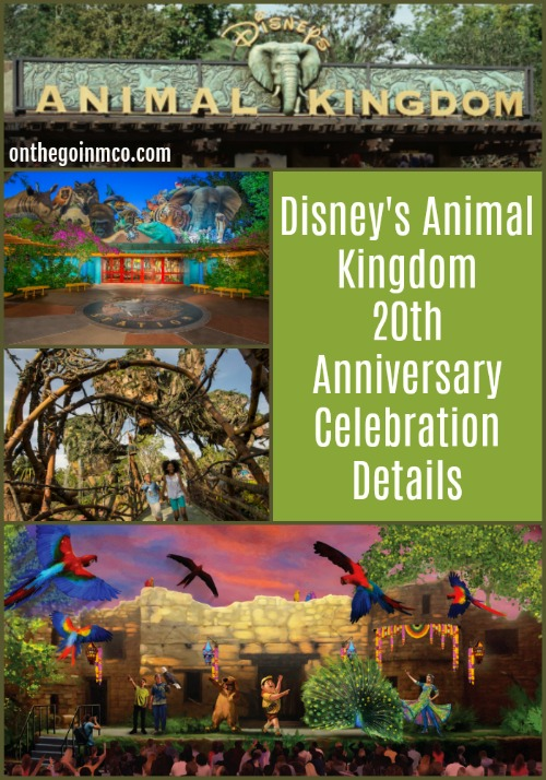 's Animal Kingdom 20th Anniversary Celebration Details Pinterest