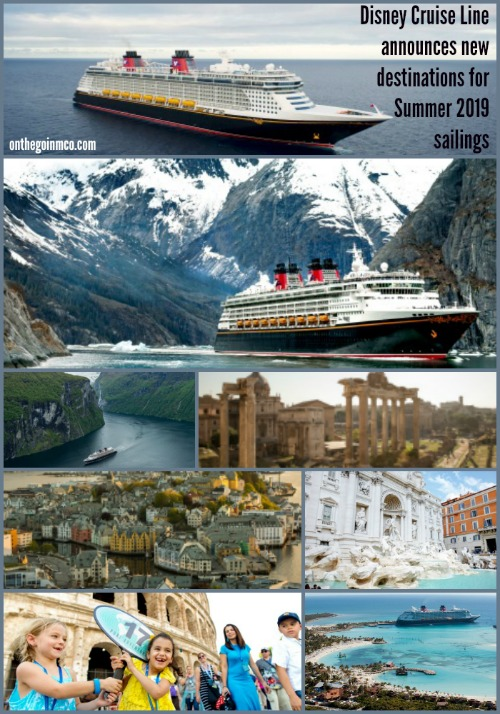 Disney Cruise Line new destinations Summer 2019 sailings