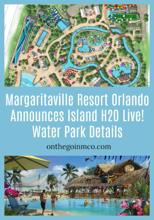 Margaritaville Resort Orlando Announces Island H2O Live! Water Park