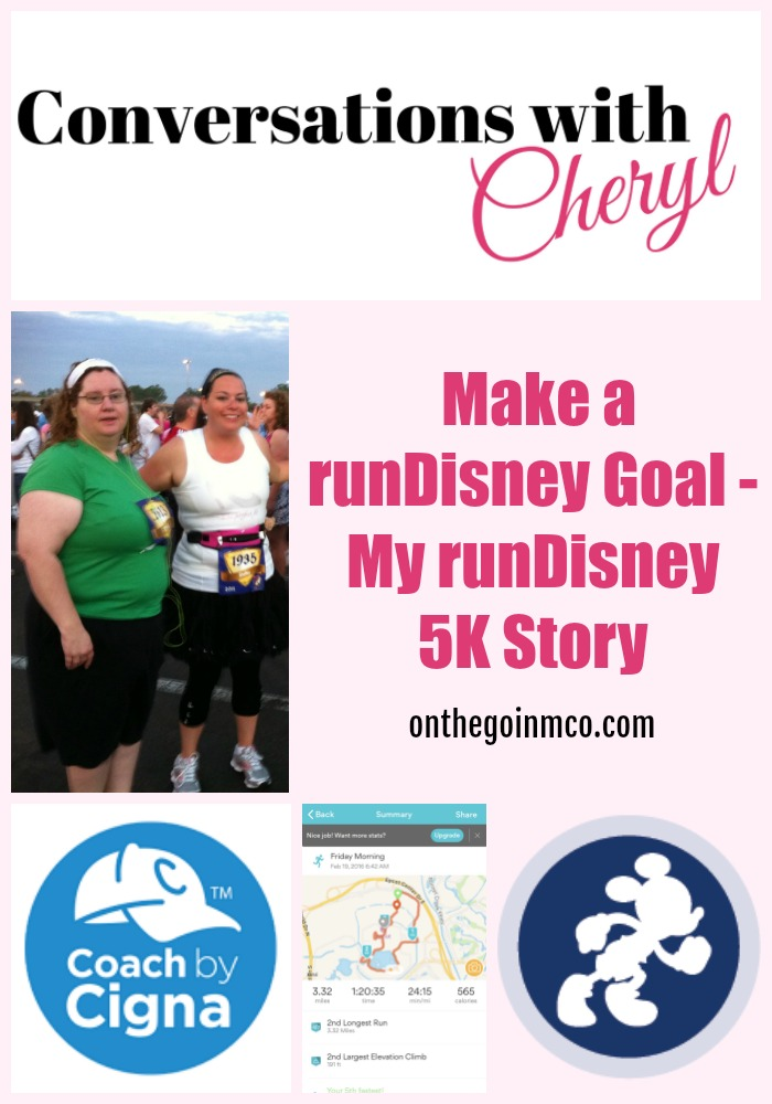 Conversations with Cheryl Make a runDisney Goal - My runDisney 5K Story