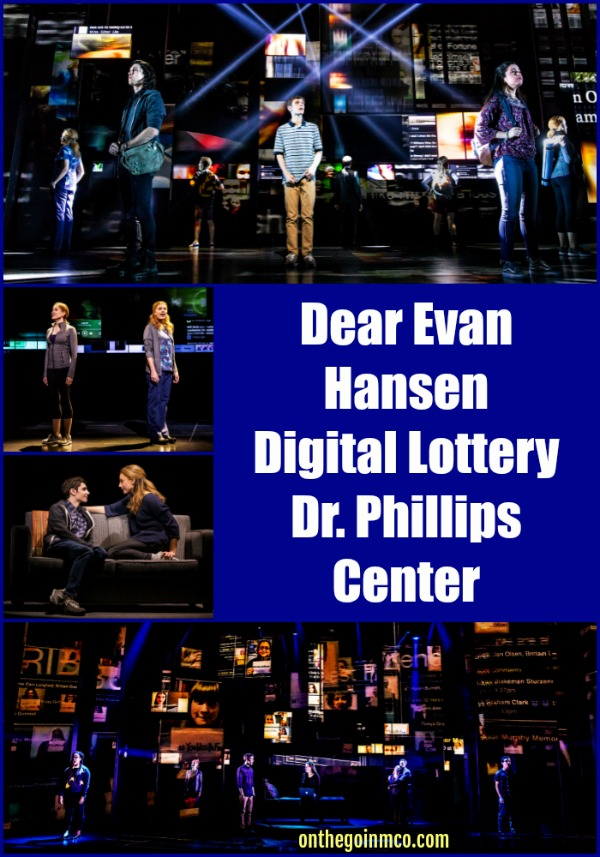 Dear Evan Hansen Digital Lottery Dr. Phillips Center for the Performing Arts April 2019