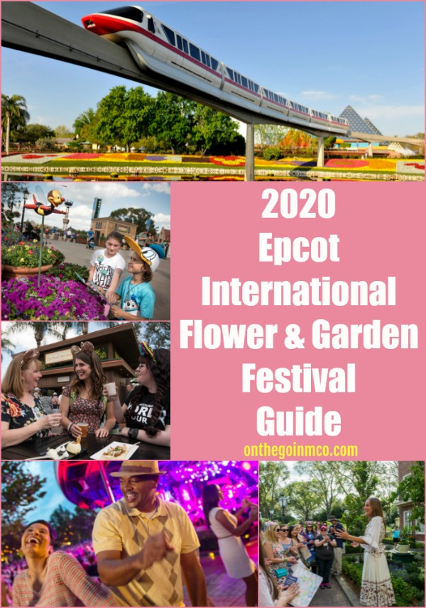 2020 Epcot International Flower and Garden Festival Guide