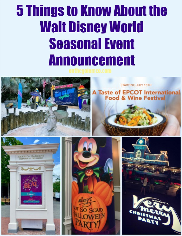 5 Things to Know About the Walt Disney World Seasonal Event Announcement