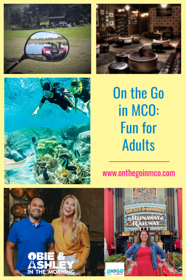 On the Go in MCO Fun for Adults