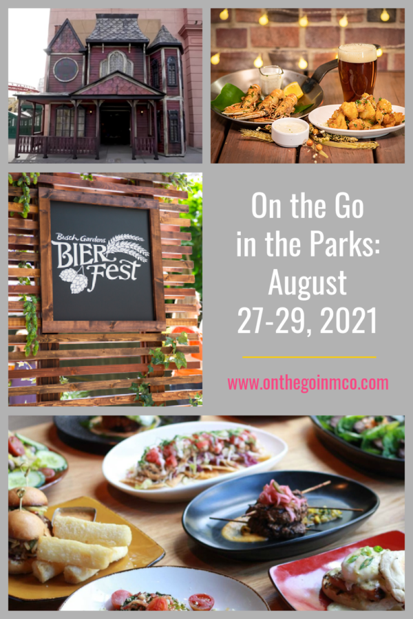 On the Go in the Parks August 27-29 2021