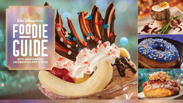 Disney World 50 Foodie Guide The World's Most Magical Celebration